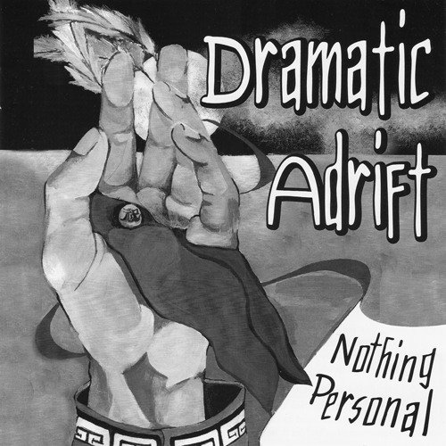 Dramatic-Adrift-Nothing-Personal